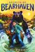 Bearhaven #1: Secrets of Bearhaven by K E Rocha