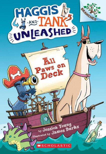 All Paws On Deck: A Branches Book (haggis And Tank Unleashed #1) by Jessica Young