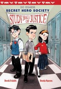DC Comics: Secret Hero Society, Study Hall of Justice (Bk 1)
