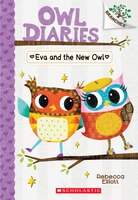 Owl Diaries #4: Eva and the New Owl: A Branches Book