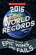 Scholastic Book of World Records 2016 by Jenifer Corr Morse