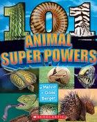 101 Animal Superpowers