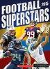 Football Superstars 2015 by K C Kelley