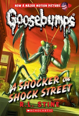 Book A Classic Goosebumps #23: A Shocker on Shock Street by R L Stine
