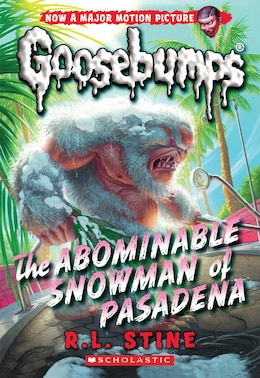 Book Classic Goosebumps #27: The Abominable Snowman of Pasadena by R L Stine
