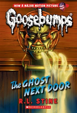 Book The Classic Goosebumps #29: The Ghost Next Door by R L Stine