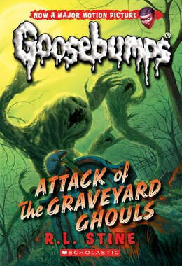Book Classic Goosebumps #31: Attack of the Graveyard Ghouls by R L Stine