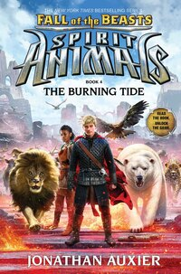 Spirit Animals: Fall of the Beasts Book 4