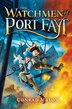 The Watchmen of Port Fayt by Conrad Mason