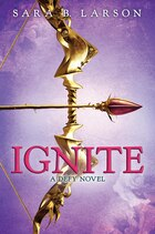 Ignite: A Deft Novel