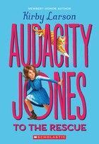 Audacity Jones #1: Audacity Jones to the Rescue