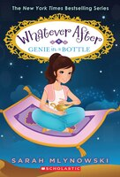 Whatever After #9: Genie in a Bottle