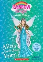 Rainbow Magic Special Edition: Alicia the Snow Queen Fairy
