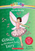 Rainbow Magic: Special Edition: Giselle the Christmas Ballet Fairy