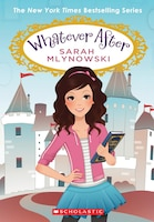 Whatever After, Books 1-6 (Box Set)