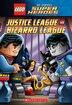 Lego DC Super Heroes: Justice League Vs. Bizarro League by J E Bright
