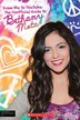 From Me to Youtube: The Unofficial Guide to Bethany Mota by Emily Klein