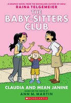 The Baby-Sitters Club Graphix #4: Claudia and Mean Janine (Full Color Edition)