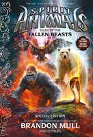 Spirit Animals: Special Edition #2: Tales of the Fallen Beasts