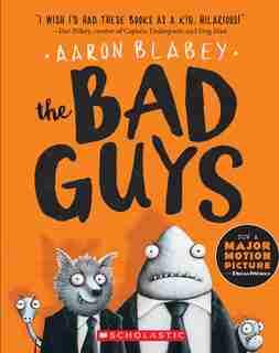 The Bad Guys (the Bad Guys #1) de Aaron Blabey