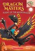 Dragon Masters #6: Flight of the Moon Dragon: A Branches Book by Tracey West