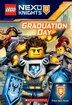 LEGO NEXO Knights: Graduation Day (Chapter Book #1) by Tracey West