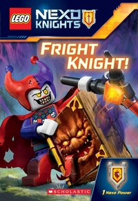LEGO NEXO Knights: Fright Knight! (Chapter Book #2)