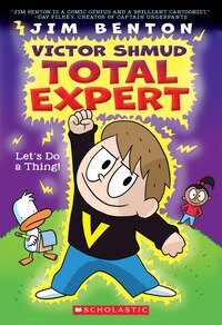 Victor Shmud, Total Expert #1: Let's Do A Thing!
