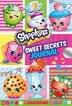 Sweet Secrets Journal (Shopkins Locking Journal) by Scholastic Inc