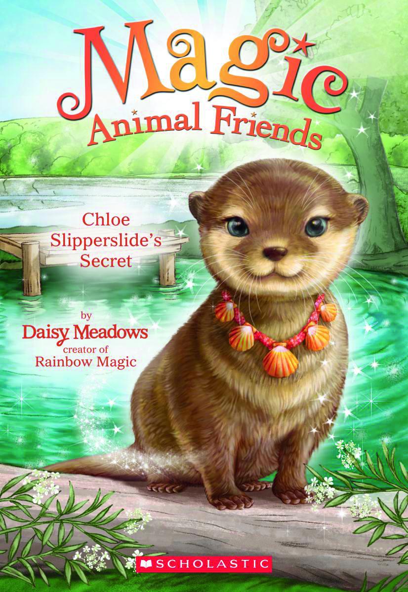 Magic Animal Friends #11: Chloe Slipperslide's Secret by Daisy Meadows
