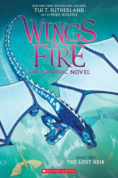 Wings of Fire Graphic Novel #2: The Lost Heir (Library Edition) by Tui T Sutherland