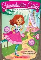 Grimmtastic Girls #8: Gretel Pushes Back