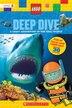 Deep Dive (LEGO Nonfiction) by Scholastic Inc