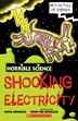 Horrible Science: Shocking Electricity by Nick Arnold