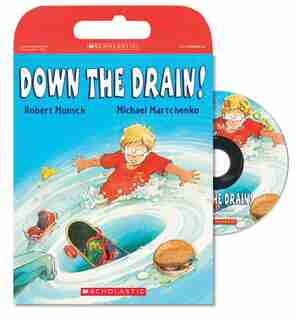 Down The Drain! (tell Me A Story!) by Robert Munsch