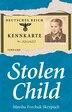 Stolen Child by Marsha Forchuk Skrypuch