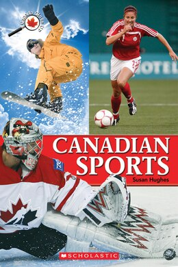 Book Canada Close Up: Canadian Sports by Susan Hughes