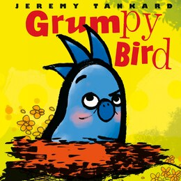 Book Grumpy Bird by Jeremy Tankard