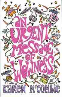 An Urgent Message of Wowness by Karen McCombie
