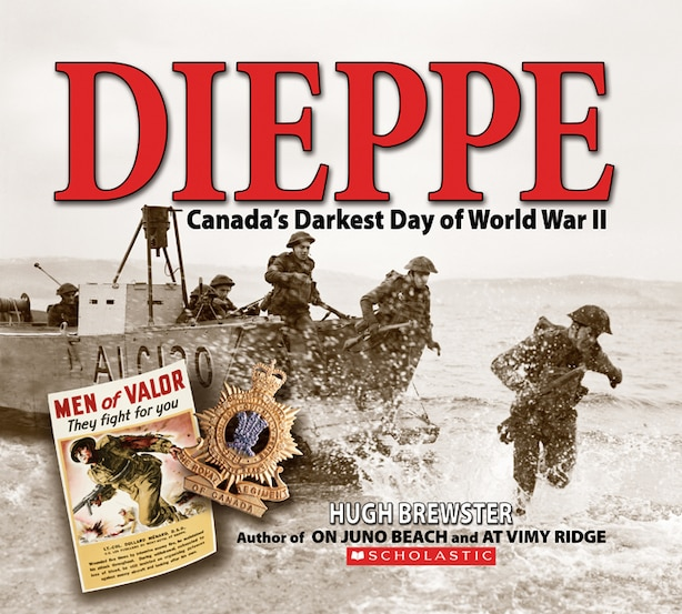 Dieppe: Canada's Darkest Day of World War II by Hugh Brewster