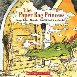 The Paper Bag Princess: Big Book by Robert Munsch
