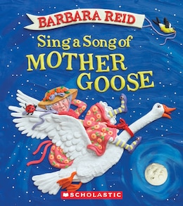 Book Sing a Song of Mother Goose by Barbara Reid