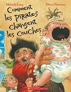 Comment Les Pirates Changent Les Couches