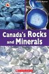Canada Close Up: Canadian Rocks and Minerals by Joanne Richter