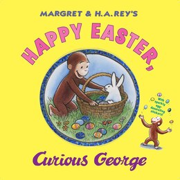 Book Happy Easter, Curious George by H. A. Rey