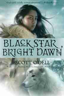 Black Star, Bright Dawn by Scott O'Dell