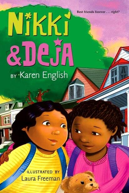 Nikki And Deja: Nikki And Deja, Book One by Karen English