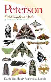 Peterson Field Guide to Moths of Northeastern North America de David Beadle