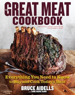 Book The Great Meat Cookbook: Everything You Need to Know to Buy and Cook Today's Meat by Bruce Aidells