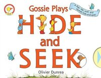 Gossie & Friends: Gossie Plays Hide and Seek: A Gossie & Friends Books
